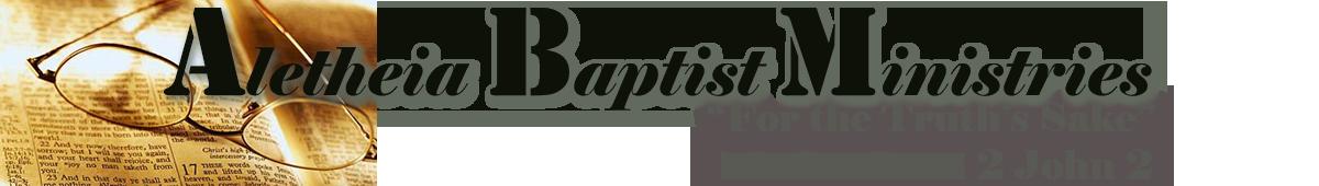 Aletheia Baptist Ministries