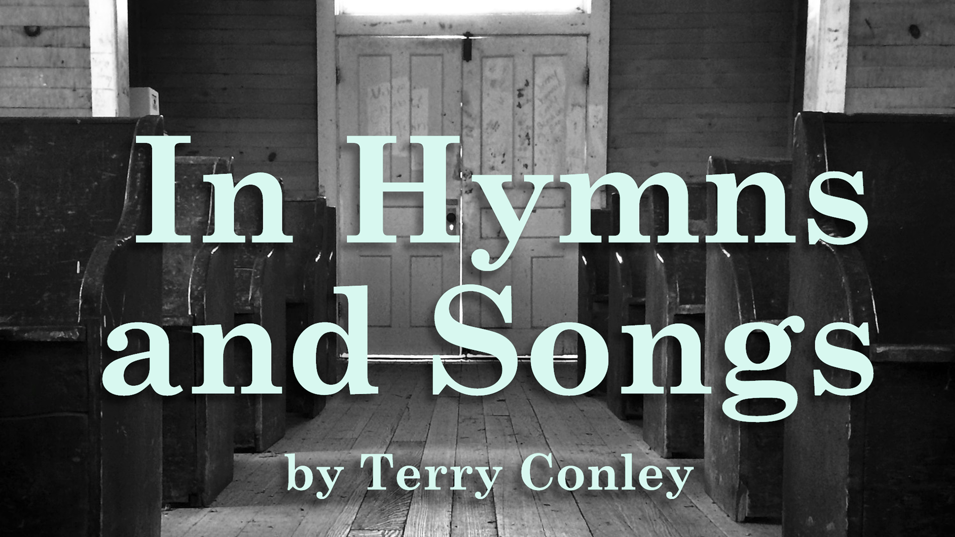 In Hymns and Songs